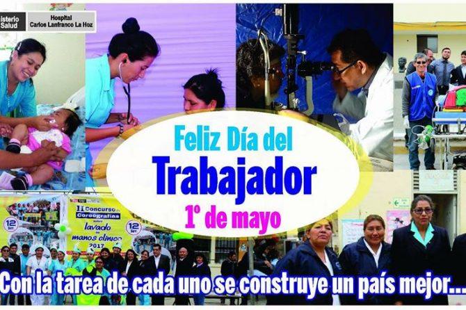 FELIZ DÍA DEL TRABAJADOR (01 Mayo)