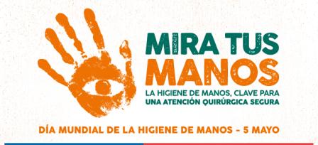 SALVE VIDAS: LÍMPIESE LAS MANOS (05 Mayo)